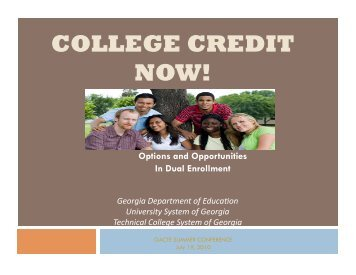 COLLEGE CREDIT NOW! - University System of Georgia