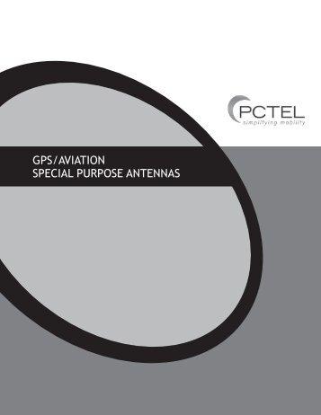 GPS/AviAtion SPeciAl PurPoSe AntennAS - PCTEL | Antenna