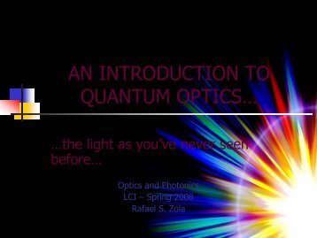 Introduction to Quantum Optics - Peter Palffy-Muhoray