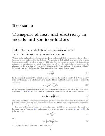 Transport of heat and electricity in metals and semiconductors