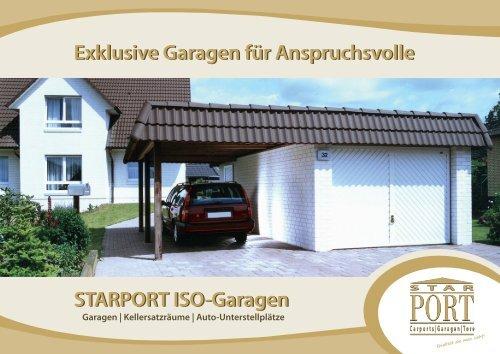 Starport Iso Garagen Exklusive Garagen Fur Anspruchsvolle
