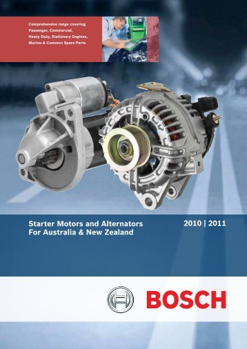 Starters & Alternators Catalogue 2010 - Bosch Australia