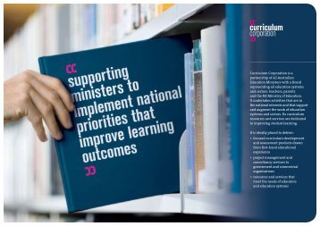 Curriculum Corporation is a partnership of all Australian Education ...