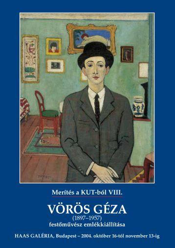 Merítés a KUT-ból VIII. - Vörös Géza - Haas-Galéria