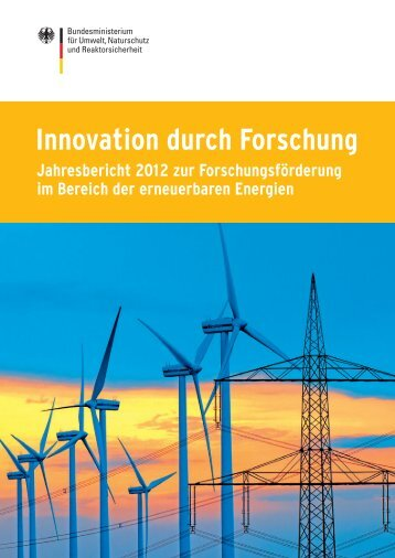 Innovation durch Forschung – Jahresbericht 2012 ... - BMU - Bund.de