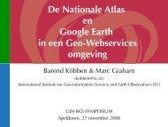 De Nationale Atlas en Google Earth in een GeoPWebservices ... - ITC