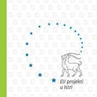 EU projekti u Istri - Ministarstvo regionalnoga razvoja i fondova ...