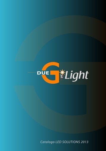 Catalogo LIGHT SOLUTIONS 2012 - Duegisrl.eu