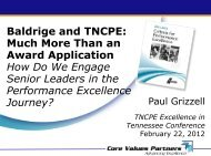 Baldrige and TNCPE: Much More Than an Award Application How ...