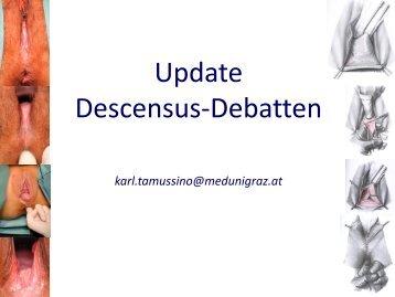 Update Descensus-Debatten