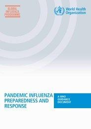 Pandemic influenza preparedness and response - Avian and ...