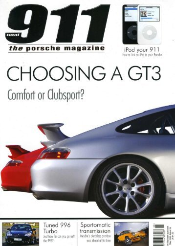 Page 1 iPod your 91 1 the porsche magazine CHOOSING A GT3 ...