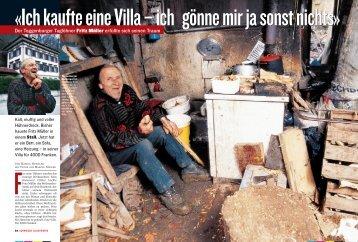 Der Toggenburger Taglöhner Fritz Müller erfüllte sich seinen Traum