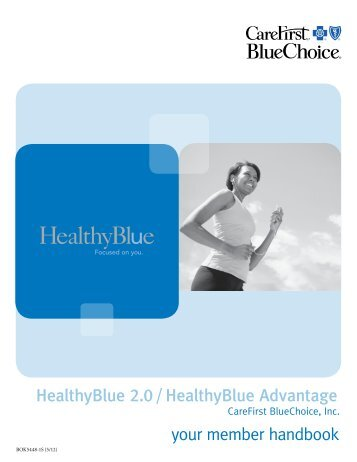 HealthyBlue 2.0/HealthyBlue Advantage Member ... - CareFirst