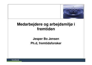 Beskæftigede 1987-2001 - Fremtidsforskeren Jesper Bo Jensen