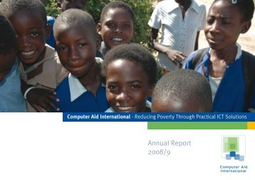 Annual Report 2008/9 - Computer Aid International