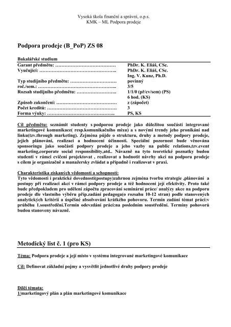Podpora prodeje (B_PoP) ZS 08 Metodický list č. 1 (pro KS) - IS VŠFS