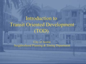 Introduction to Transit Oriented Development (TOD)