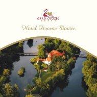 Hotel Dvorac Otočec - Terme Krka