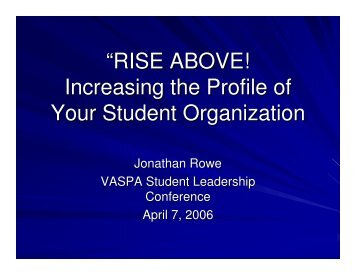 """""""RISE ABOVE! Increasing the Profile of Your Student Organization"""