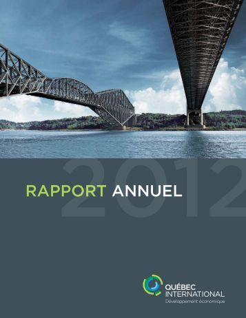 Rapport annuel de Québec International - 2012