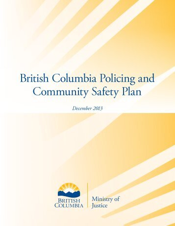 BC Policing and Community Safety Plan - Ministry of Justice ...