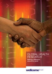 Global Health Research Making a difference ... - Wellcome Trust