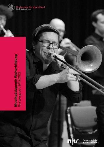 Weiterbildungs Kurse Musik 2012-13.pdf - Hochschule für Musik Basel