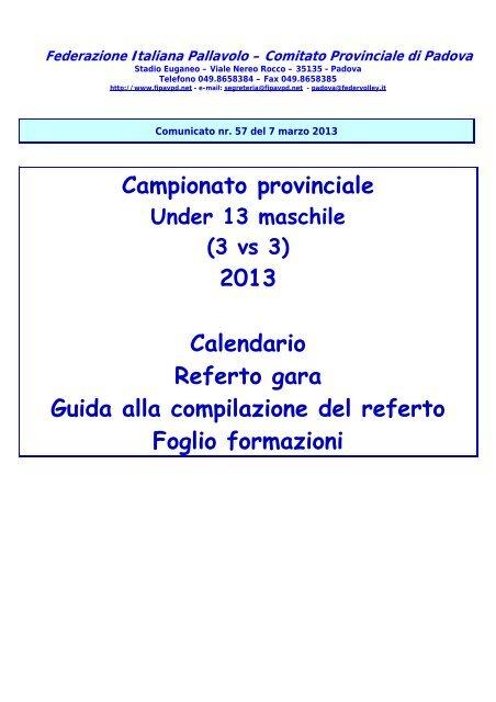 Calendario Fipav.Campionato Provinciale 2013 Calendario Referto Gara Fipav