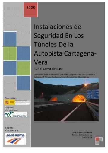 Instalaciones de Seguridad En Los Túneles De la Autopista ...
