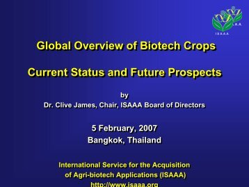 Global Overview of Biotech Crops Current Status and Future ...