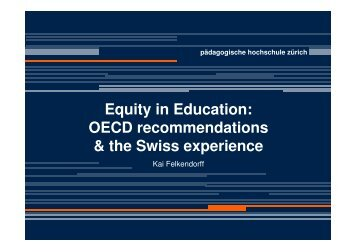 Equity in Education: OECD recommendations & the Swiss ... - ERI SEE