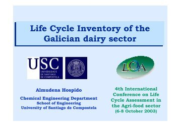 Life Cycle Inventory of the Galician dairy sector Life ... - LCAfood.dk