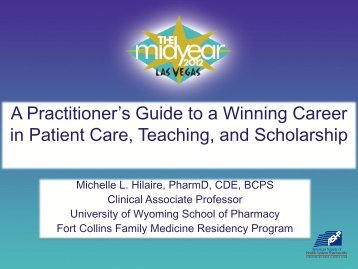 A Practitioner's Guide to a Winning Career in Patient Care ... - AACP
