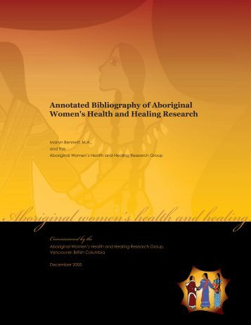Annotated Bibliography of Aboriginal Women's Health and Healing ...