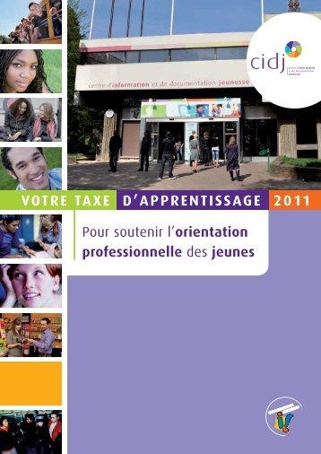 VOTre Taxe D'aPPrenTISSage 2011 - Cidj