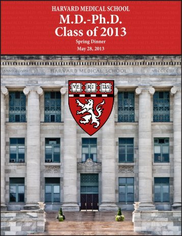 MD-Ph.D. Class of 2013 - Harvard Medical School - Harvard University