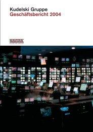 Kudelski Gruppe Geschäftsbericht 2004 - Kudelski Group