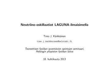 Neutriino-oskillaatiot LAGUNA-ilmaisimella - Helsinki.fi