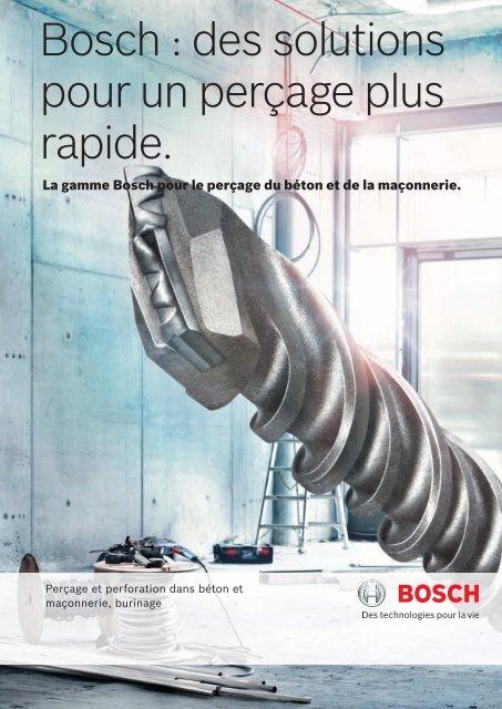 Bosch : des solutions pour un perçage plus rapide.