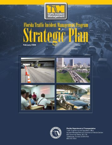 Florida's Traffic Incident Management (TIM) Strategic Plan