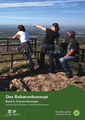 Das Rahmenkonzept Band 2: Unsere Strategie - Biosphärengebiet ...