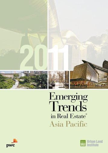 Emerging Trends in Real Estate® Asia Pacific 2011 - PwC
