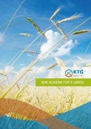 WIR ACKERN FÜR´S LEBEN - KTG Agrar AG