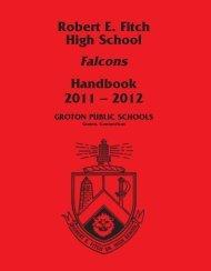 Robert E. Fitch High School Falcons Handbook 2011 - Groton Public ...