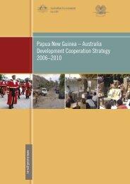 Papua New Guinea – Australia Development Cooperation ... - AusAID