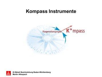 Überblick über KOMPASS-Instrumente - IG Metall