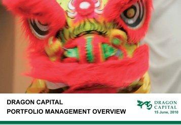 DRAGON CAPITAL PORTFOLIO MANAGEMENT OVERVIEW ...