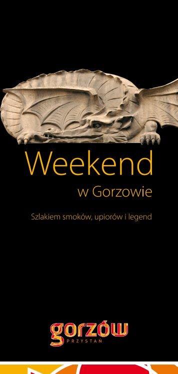 Weekend.W.Gorzowie.Szlakiem.Smokow.Upiorow.I.Legend - Gorzów