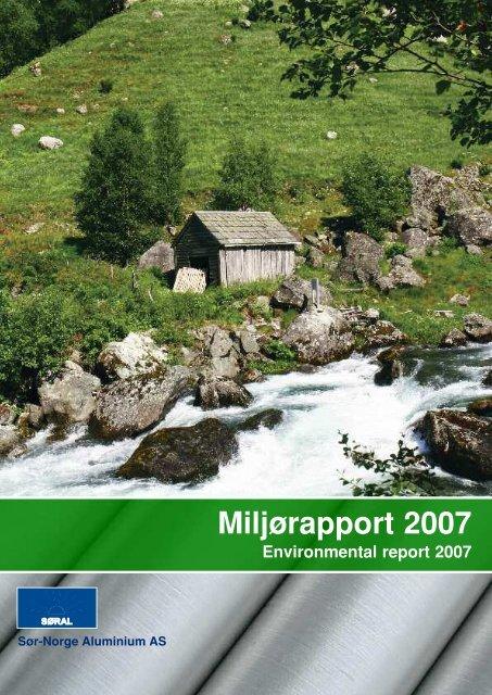 Miljørapport 2007 - Sør-Norge Aluminium AS